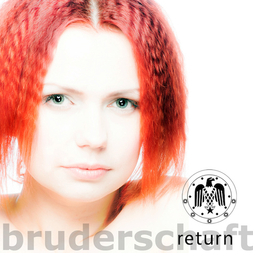 Bruderschaft - Return