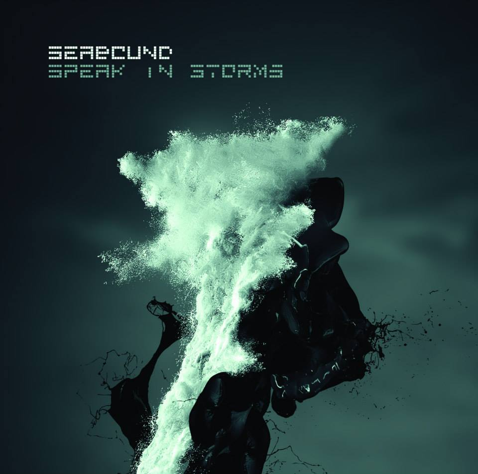 Seabound - Speak In Storms