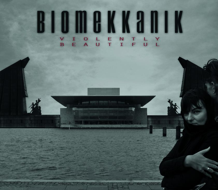 BIOMEKKANIK - Violently Beautiful