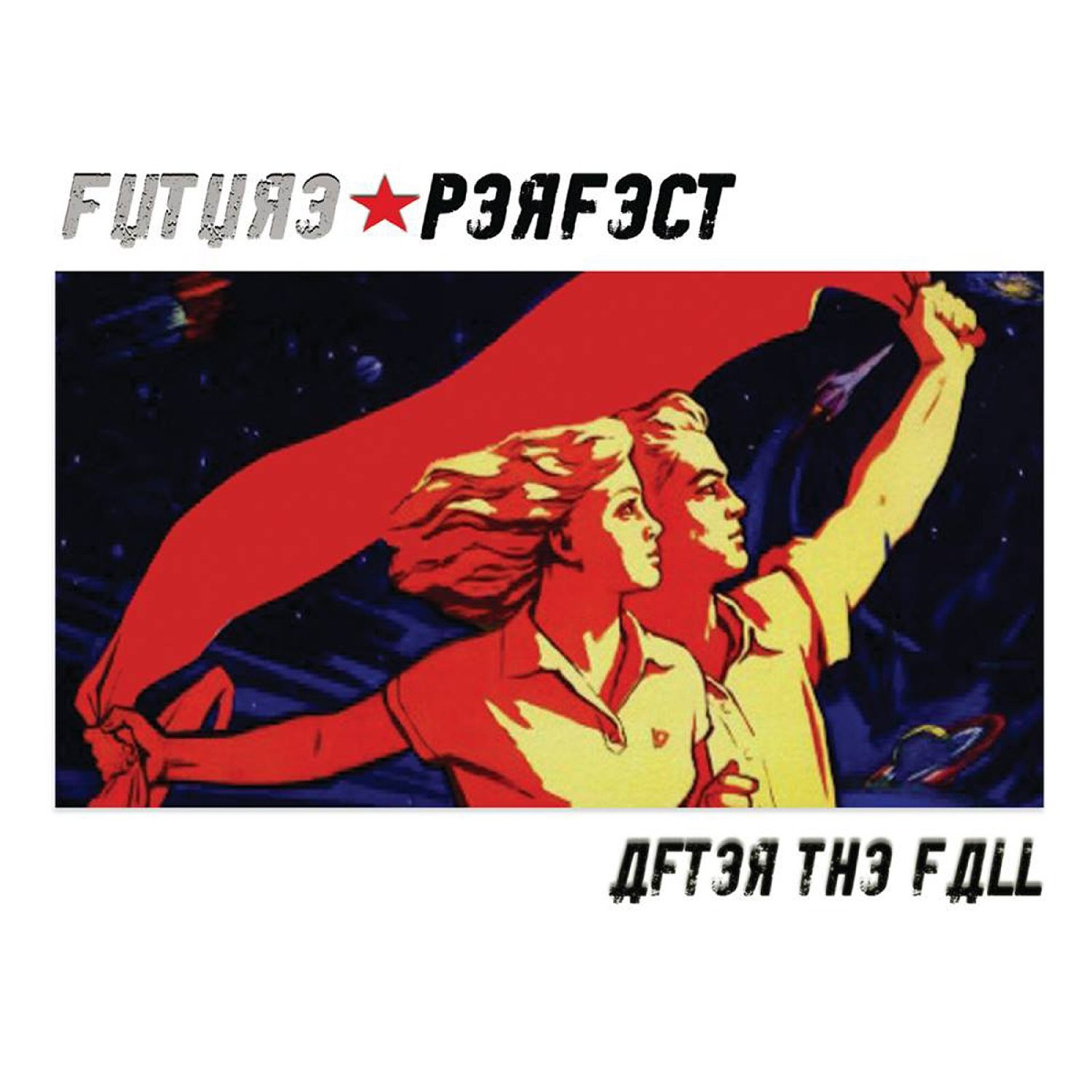 FUTURE PERFECT - After The Fall