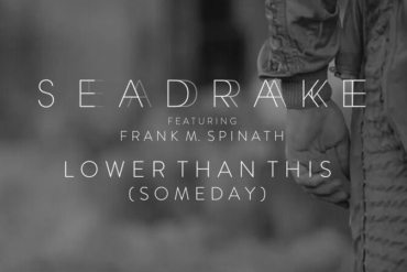 SEADRAKE FT. FRANK M. SPINATH - Lower Than This (Someday) [Official Video]